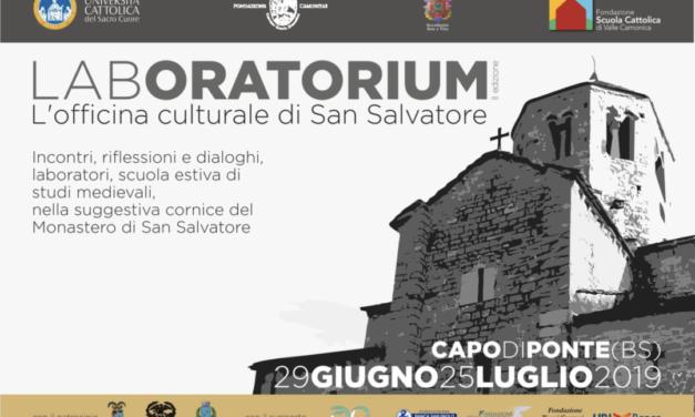 LabOratorium 2019: dal 29 giugno al 25 luglio il monastero di Capo di Ponte sarà Officina Culturale
