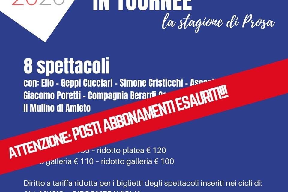Esaurita la quota abbonamenti per IN TOURNÈE